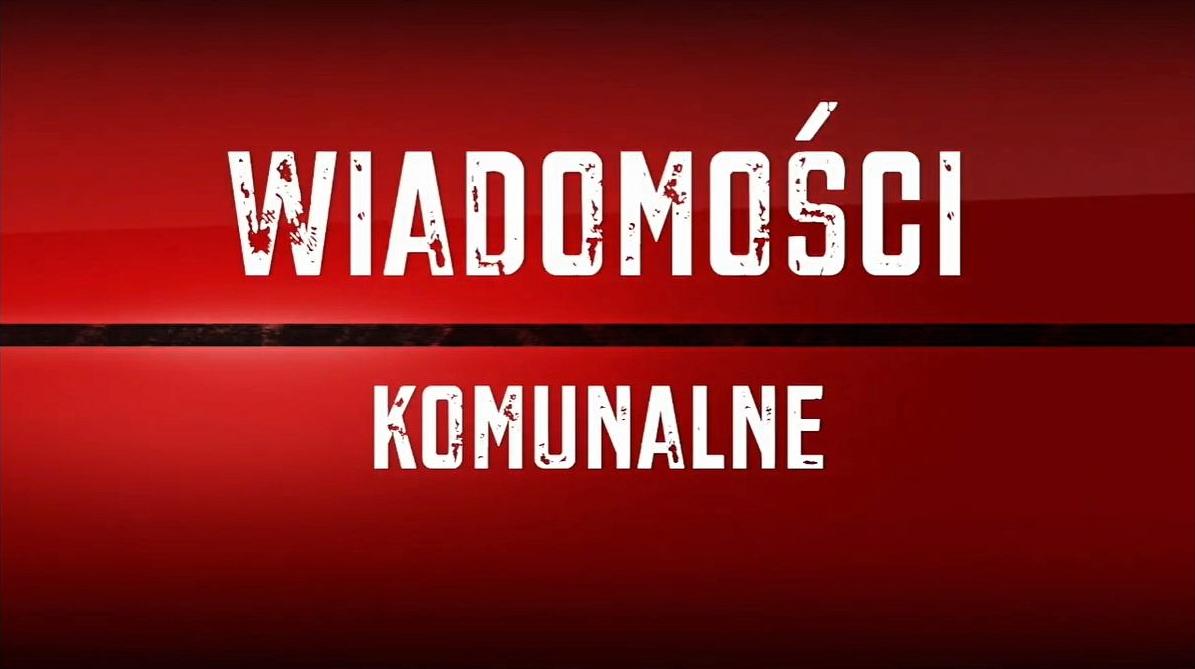 Nowe Wiadomości Komunalne w wersji video